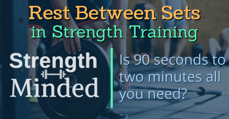 Rest periods between sets for strength training