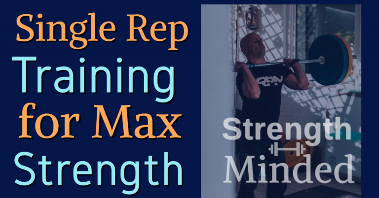 Single rep training for strength